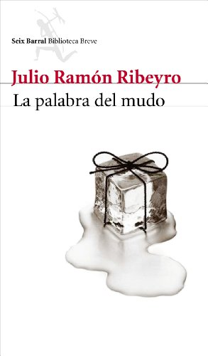 La palabra del mudo (Spanish Edition)