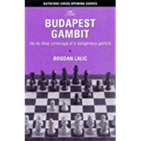 BUDAPEST GAMBIT: Up to Date Coverage of a Dangerous Gambit (Batsford Chess Opening Guides)
