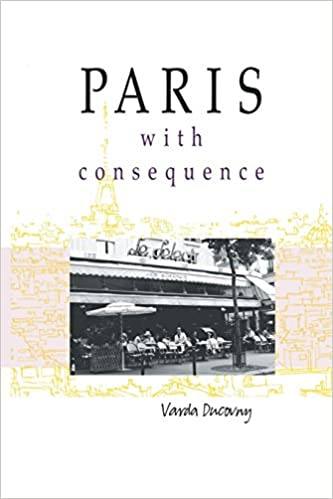 Download online Paris with consequence PDF, azw (Kindle), ePub