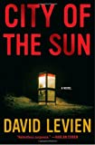 img - for City of the Sun: A Novel book / textbook / text book