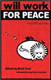 img - for Will Work For Peace: New Political Poems book / textbook / text book