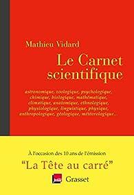 Le Carnet scientifique par Mathieu Vidard