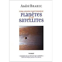 planetes et satellites (cinq lecons d'astronomie)