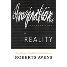 Imagination is Reality: Western Nirvana in Jung, Hillman, Barfield and Cassirer