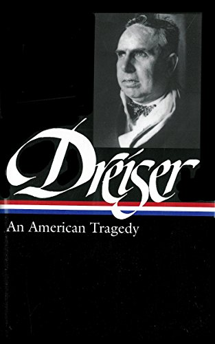 Theodore Dreiser: An American Tragedy (Library of