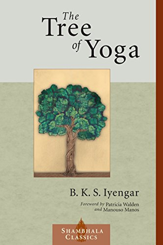 Download pdf the tree of yoga shambhala classics by bks iyengar of yoga shambhala classics full collection the tree of yoga shambhala classics full ebook pdf the tree of yoga shambhala classics read online fandeluxe Gallery