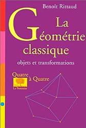 La géométrie classique : objets, transformations