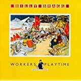 Workers Playtime