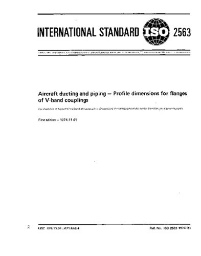 6 Ansi Flange (ISO 2563:1974, Aircraft ducting and piping - Profile dimensions for flanges of V-band couplings)