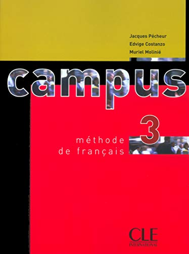 Campus 3: Methode De Francais (French Edition)