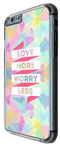 821 - Love More Worry Less Design iphone 6 PLUS / iphone 6 PLUS S 5.5'' Coque Fashion Trend Case Coque Protection Cover plastique et métal