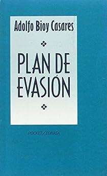 Plan de evasión par Bioy Casares