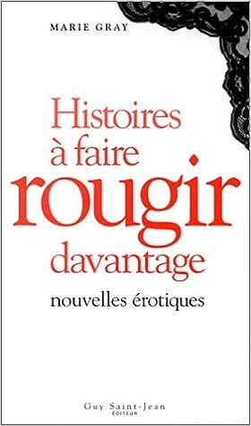 Lire un Histoire à faire rougir davantage epub, pdf