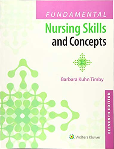 Fundamental Nursing Skills and Concepts: 9781496327628