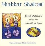 Shabbat Shalom! Jewish Children's Songs For Sabbath At Home