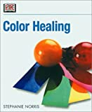 Color Healing, Stephanie Norris, 0789477858