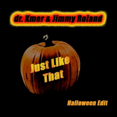 Just Like That (Halloween Mix) -