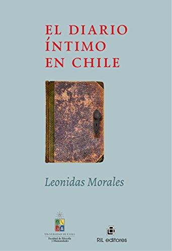 Descargar Libro El Diario íntimo De Chile Leonidas Morales