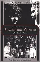 Blackberry Winter: My Earlier Years (Kodansha Globe)