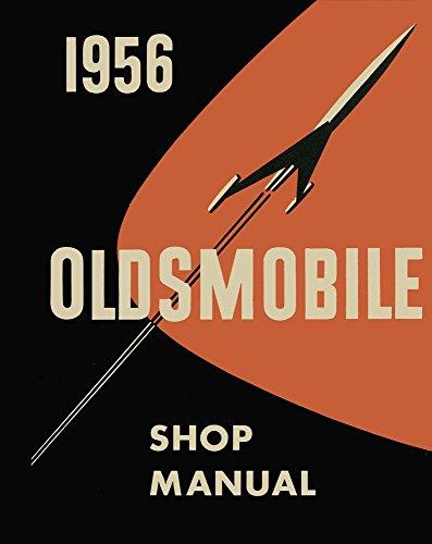 (bishko automotive literature 1956 Oldsmobile Olds 88 98 Shop Service Repair Manual Book Engine Drivetrain OEM)