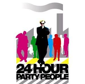 24 Hour Party People [Music from the Motion Picture]