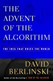 The Advent of the Algorithm, David Berlinski, 0151003386