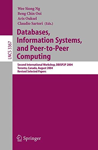 Databases, Information Systems, and Peer-to-Peer Computing: Second International Workshop, DBISP2P 2004, Toronto, Canada, August 29-30, 2004, Revised ... Papers (Lecture Notes in Computer Science)