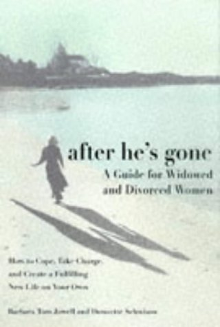 After He's Gone: A Guide for Widowed and Divorced Women