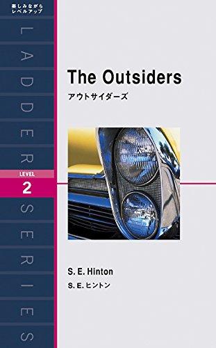 アウトサイダーズ The Outsiders (ラダーシリーズ Level 2)
