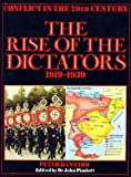 The Rise of the Dictators, 1920-1939, Peter Banyard, 0531102335