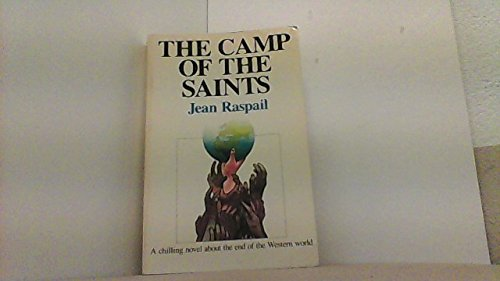 Book cover from The Camp Of The Saints. Second American Edition. by Jean. Raspail