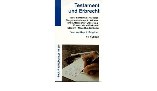 testament und erbrecht beck rechtsinformation german edition walther j friedrich 9783423050845 amazoncom books - Erbvertrag Muster