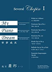 My Piano Dream - Several Chopin I: on the Hao Staff for Everyone (Volume 5)