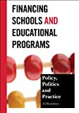 Financing Schools and Educational Programs, Al Ramirez, 1475801777