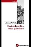 Storia del conflitto israelo-palestinese (Quadrante Laterza)