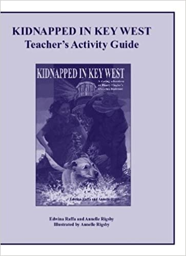 Kidnapped in Key West Teacher 39:s Activity Guide