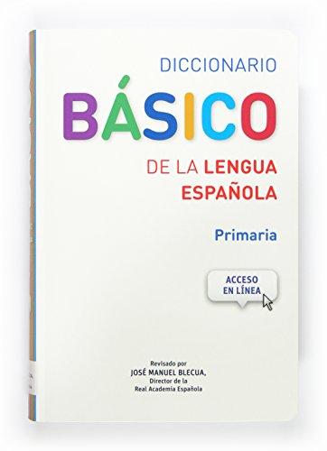 Diccionario Basico De La Lengua Espanola (Spanish Edition)