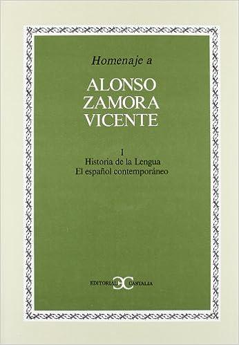 Homenaje a Alonso Zamora Vicente, vol. I . HOMENAJES: Amazon.es: UNKNOWN: Libros