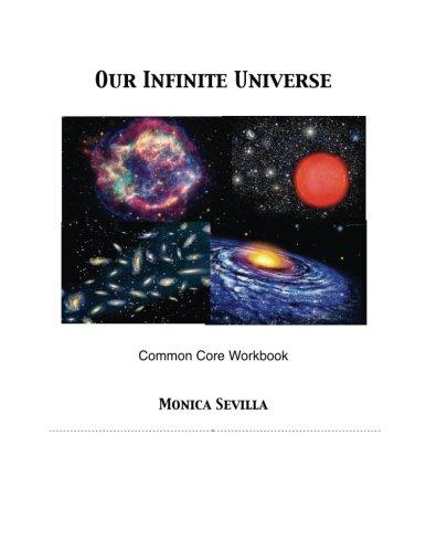 1: Our Infinite Universe Common Core Workbook