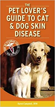 Book Pet Lover's Guide to Cat and Dog Skin Diseases, 1e