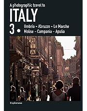 A photographic travel to Italy (Umbria - Abruzzo - Le Marche - Molise - Campania - Apulia)