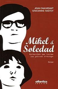 Mikel & Soledad par Jean Chalvidant