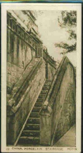 (Porcelain Staircase, Pekin 1933 United Kingdom Cigarettes Chinese Scenes #22 (VG))