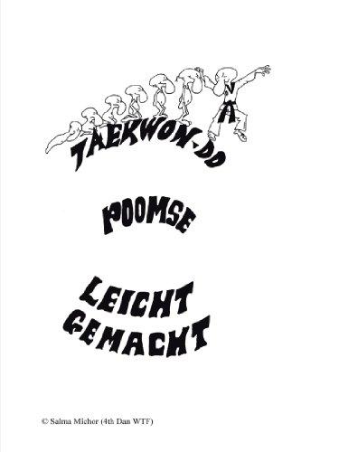 Taekwondo Poomse Leicht Gemacht!  [Michor, Salma] (Tapa Blanda)