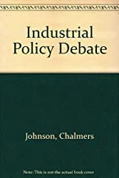 The Industrial Policy Debate