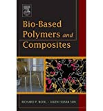 img - for [ [ [ Bio-Based Polymers and Composites [ BIO-BASED POLYMERS AND COMPOSITES BY Wool, Richard P ( Author ) Jul-01-2005[ BIO-BASED POLYMERS AND COMPOSITES [ BIO-BASED POLYMERS AND COMPOSITES BY WOOL, RICHARD P ( AUTHOR ) JUL-01-2005 ] By Wool, Richard P ( Author )Jul-01-2005 Hardcover book / textbook / text book