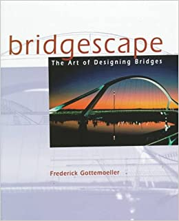 Amazon Fr Bridgescape The Art Of Designing Bridges