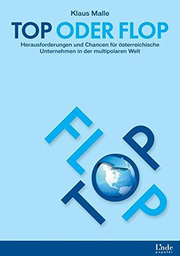 Top oder Flop: Herausforderungen und Chancen für österreichische Unternehmen in der multipolaren Welt