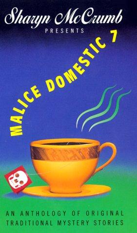 Malice Domestic  7