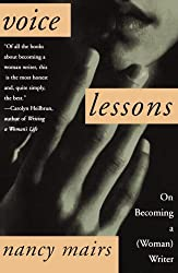 Voice Lessons: On Becoming a (Woman) Writer